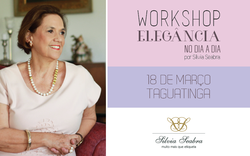 Workshop Elegância no Dia a Dia